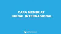 cara membuat jurnal internasional