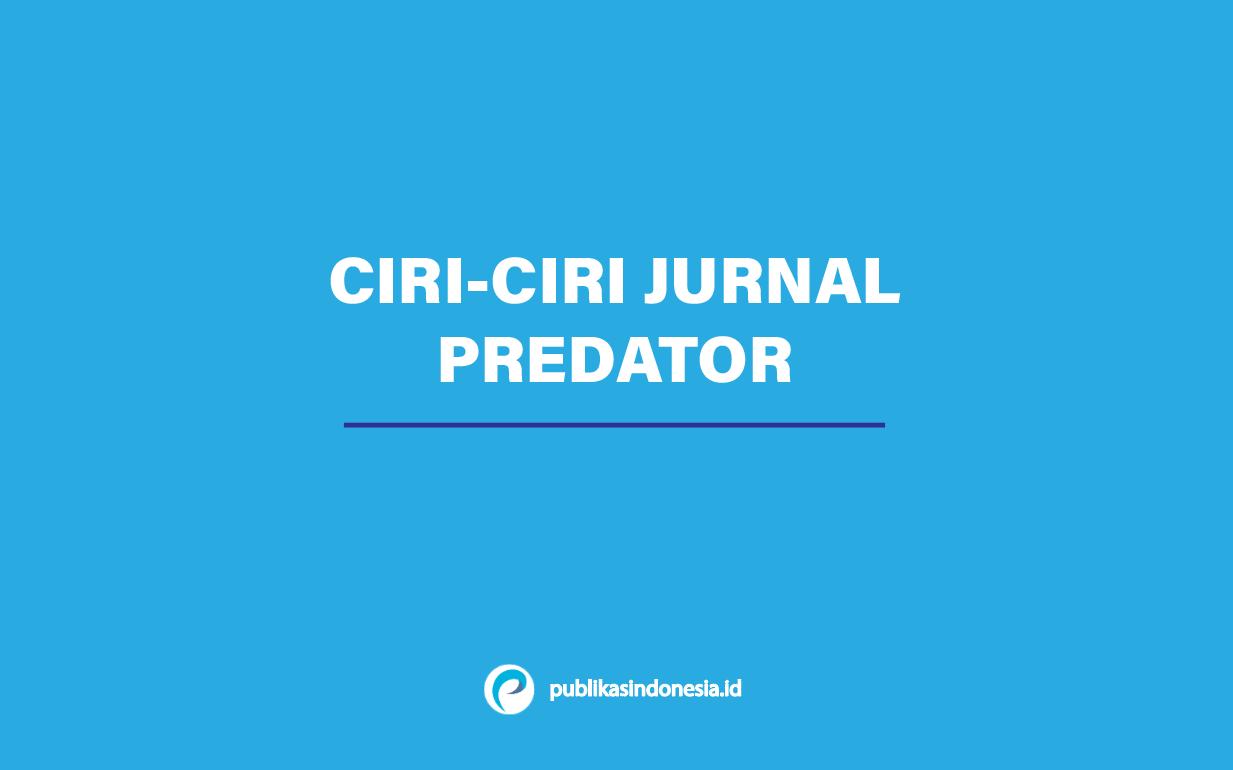 ciri ciri jurnal predator