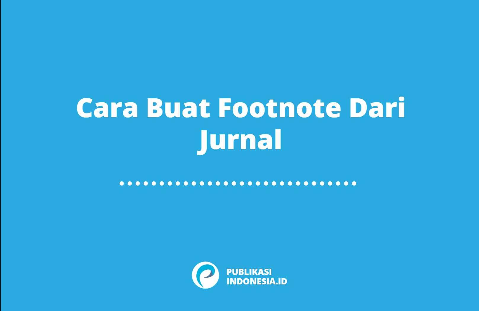 cara buat footnote dari jurnal